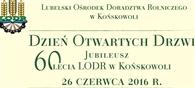Święto LODR w Końskowoli już 26 czerwca!